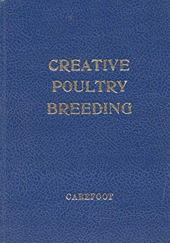9780951105900: Creative Poultry Breeding
