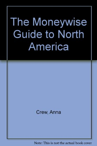 9780951106600: The Moneywise Guide to North America