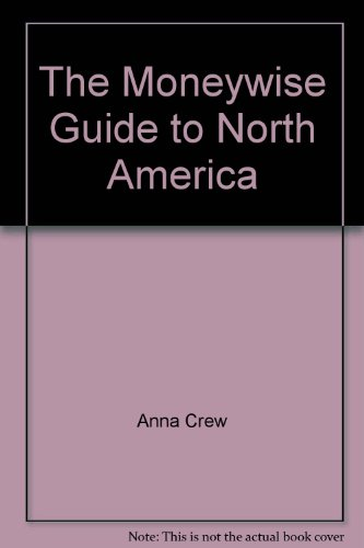 9780951106631: The Moneywise Guide to North America