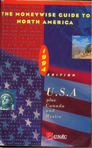 The Moneywise Guide to North America 1994: Crew, Anna, Ludlow,