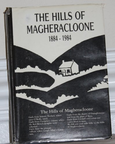 Hills of Magheracloone, 1884-1984: Gilsenan, Michael