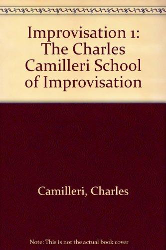 9780951110317: Improvisation 1: The Charles Camilleri School of Improvisation
