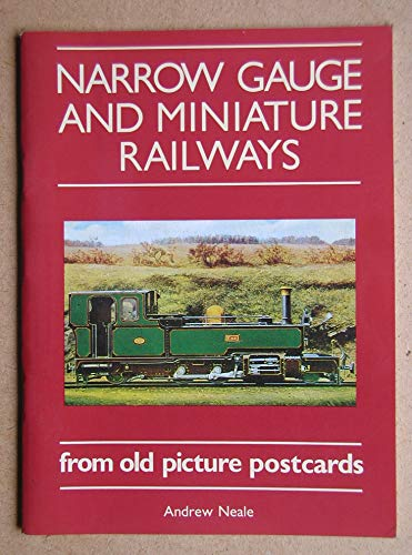 9780951110805: Narrow Gauge and Miniature Railways from Old Picture Postcards
