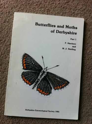 9780951114100: Butterflies and Moths of Derbyshire: Pt. 1