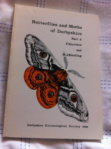 9780951114117: Butterflies and Moths of Derbyshire: Pt. 2