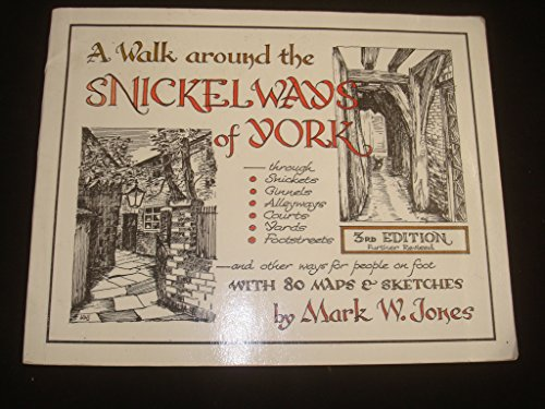 9780951115800: A Walk Around the Snickelways of York