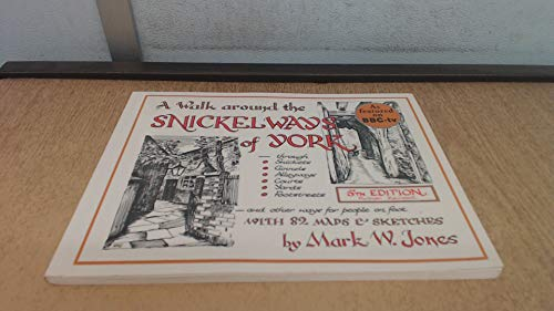 9780951115824: A walk around the Snickelways of York
