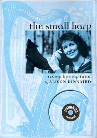 9780951120422: The Small Harp: A Step by Step Tutor with CD (Audio)