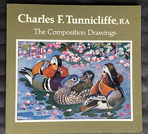 9780951121702: CHARLES F. TUNNICLIFFE, RA THE COMPOSITION DRAWINGS