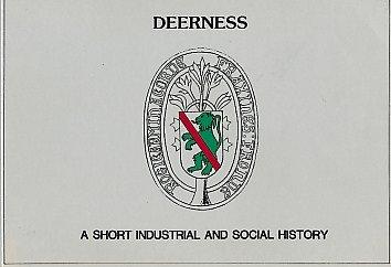 Deerness : A Short Industrial and Social: Ken Clark