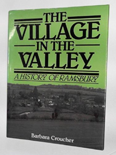 9780951129302: The village in the valley: A history of Ramsbury