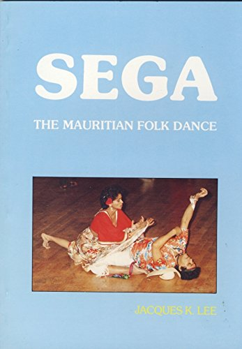 9780951129616: Sega: The Mauritian Folk Dance