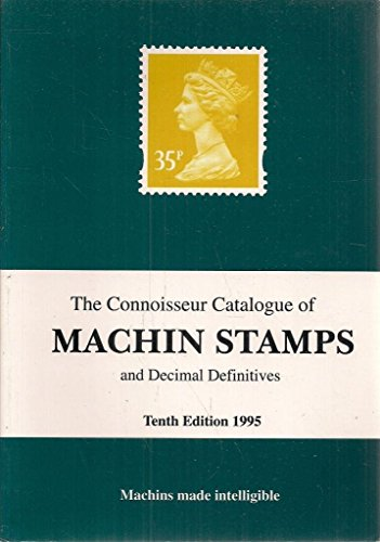 Connoisseur Catalogue of Machin Stamps and Decimal Definitives: Skinner, James (ed.)