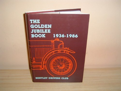 The Golden Jubilee Book 1936 - 1986: Nutter, John (Editor)