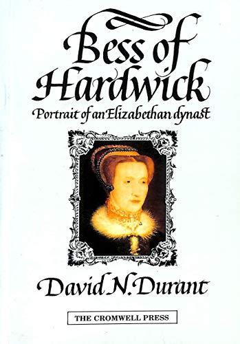 9780951138540: Bess of Hardwick : portrait of an Elizabethan dynast