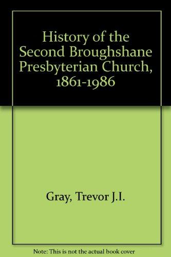 9780951139608: History of the Second Broughshane Presbyterian Church, 1861-1986