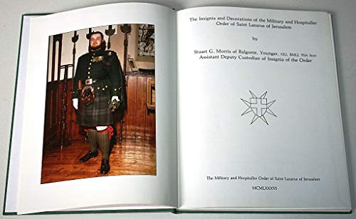 THE INSIGNIA AND DECORATIONS OF THE MILITARY AND HOSPITALLER ORDER OF SAINT LAZARUS OF JERUSALEM: ...
