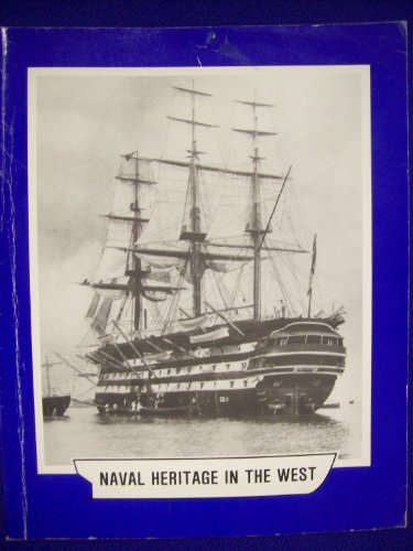 Naval Heritage in the West - Part1.
