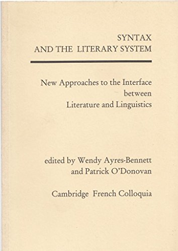 9780951164532: Syntax and the literary system: New approaches to the interface between literature and linguistics
