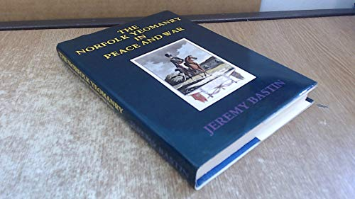 9780951166406: Norfolk Yeomanry in Peace and War