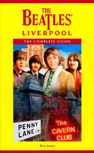 9780951170373: The Beatles' Liverpool: The Complete Guide