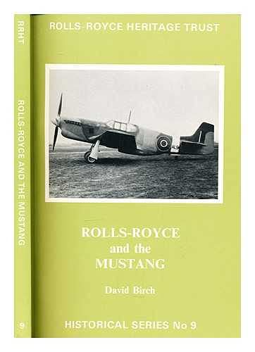 Rolls-Royce and the Mustang (Rolls Royce Heritage: David Birch