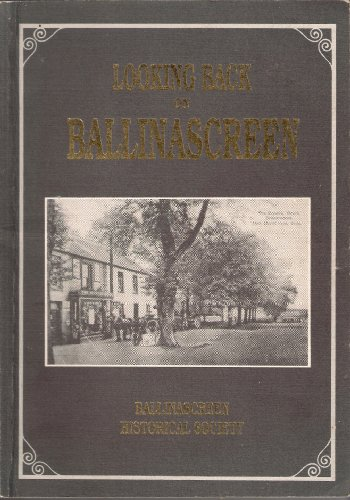 9780951175934: Looking Back on Ballinascreen: v. 1