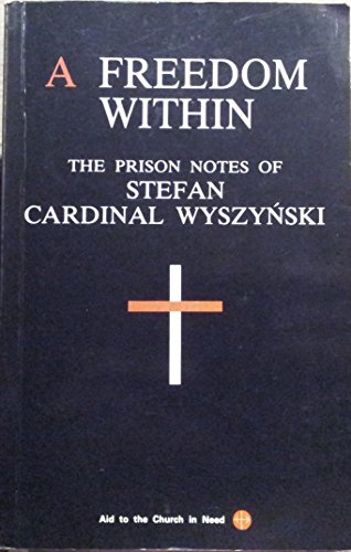 9780951180501: Freedom within: Prison Notes