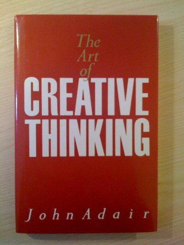 9780951183526: The Art of Creative Thinking