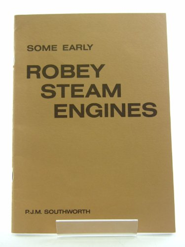 Some Early Robey Steam Engines: P.J.M. Southworth