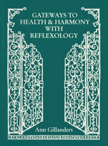 9780951186848: Gateways to Health and Harmony with Reflexology