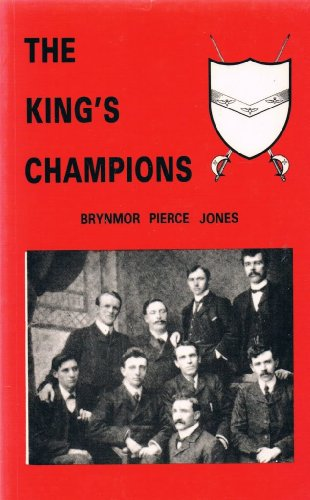 King's Champions: Revival and Reaction, 1905-35: Jones, Brynmor Pierce