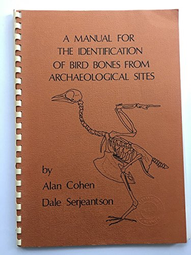 9780951197202: Manual for the Identification of Bird Bones from Archaeological Sites