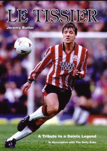 Le Tissier: Jeremy Butler