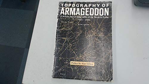 Topography of Armageddon: British Trench Map Atlas of the Western Front, 1914-18 (0951208012) by Chasseaud, Peter