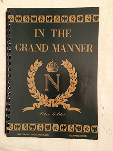 9780951214701: In the Grand Manner: Napoleonic War Game Rules