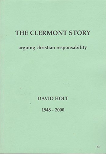 9780951217429: The Clermont Story: Arguing Christian Responsability