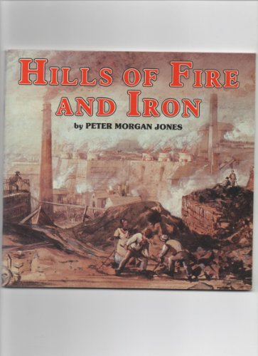 Hills of Fire and Iron