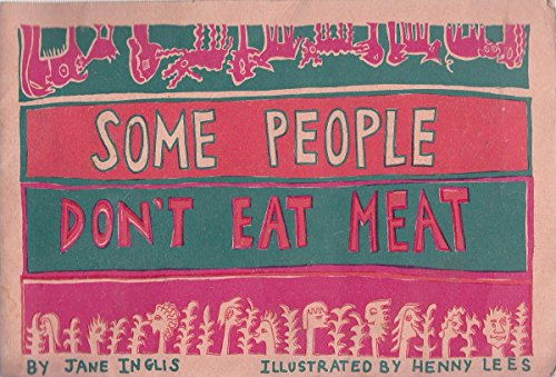 9780951221006: Some People Don't Eat Meat