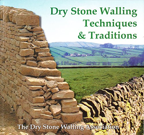9780951230688: Dry Stone Walling Techniques and Traditions