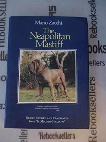 Neapolitan Mastiff: Il Molosso Italiano: Mario Zacchi