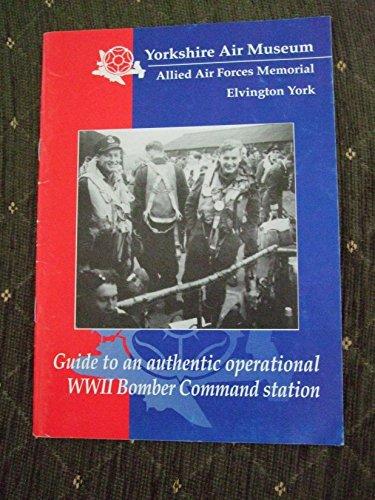 Yorkshire Air Museum Allied Forces Memorial Elvington York Souvenir Guide Book: Sherrard-Smith, Moe