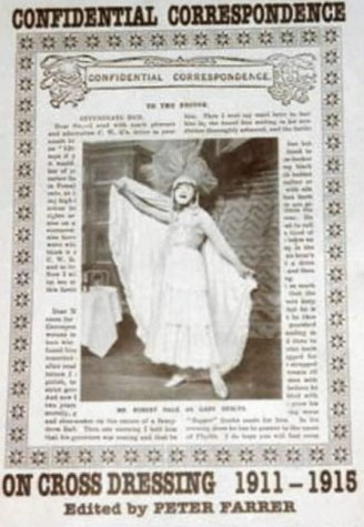 9780951238547: Confidential Correspondence on Cross Dressing: 1911-15 Pt. 1