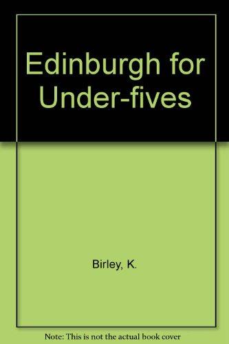 9780951239711: Edinburgh for Under-fives