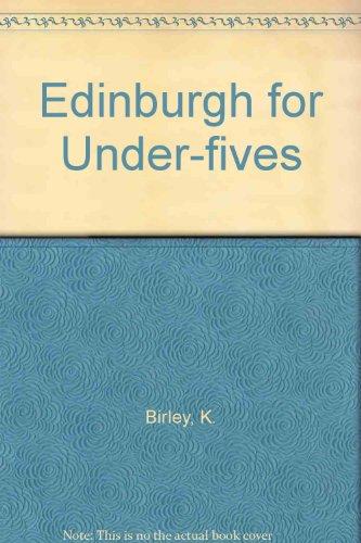 9780951239742: Edinburgh for Under-fives