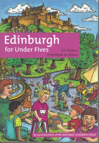 9780951239766: Edinburgh for Under-fives: A Handbook for Parents