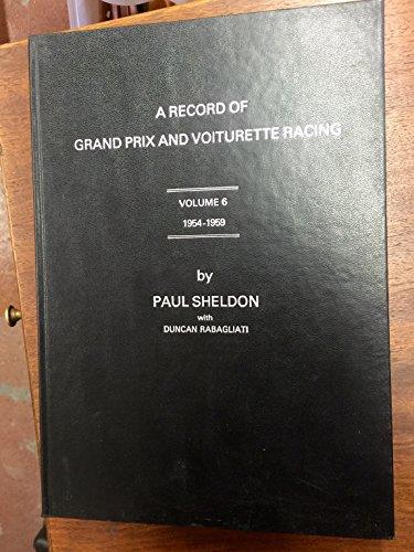 A Record of Grand Prix and Voiturette: Sheldon Paul with