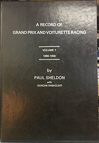 A Record of Grand Prix and Voiturette: Paul Sheldon with