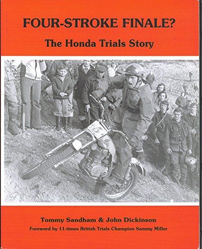 9780951252338: Four-stroke Finale?: Honda Trials Story