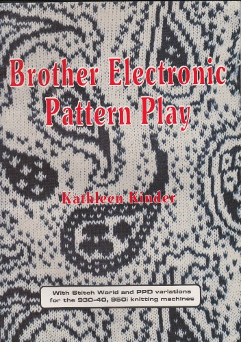 Brother electronic pattern play - Kinder, Kathleen